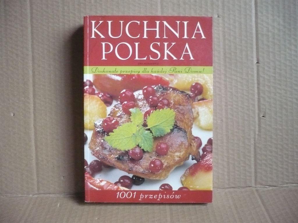 Kuchnia Polska 1001 Przepisów Ewa Aszkiewicz Antykwariat Exlibris