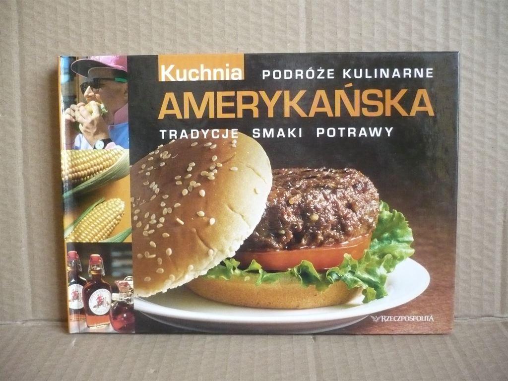 Kuchnia Amerykańska Podróże Kulinarne Antykwariat Exlibris